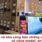 Có nên mua tivi ở siêu thị điện máy không?