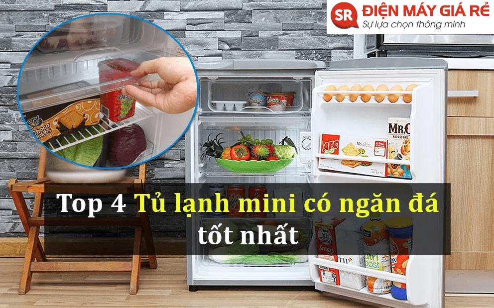 top 4 tủ lạnh mini giá rẻ có ngăn đá tốt nhất