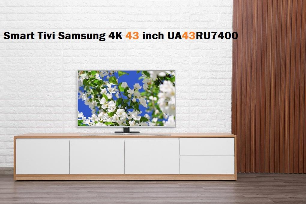 smart tivi 4k 43 inch UA43RU7400