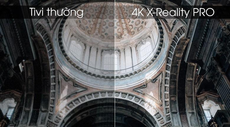 Nâng cấp hình ảnh lên công nghệ 4K X-Reality PRO