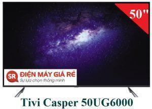 Tivi casper 50UG6000