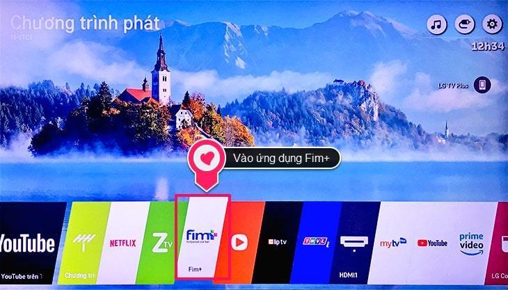 Sử dụng ứng dụng Fim+miễn phí với Smart tivi LG