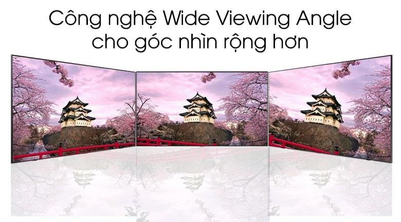 Góc nhìn siêu rộng lên đến 180° nhờ vào công nghệ Wide Viewing Angle