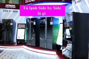 Tủ lạnh side by side là gì
