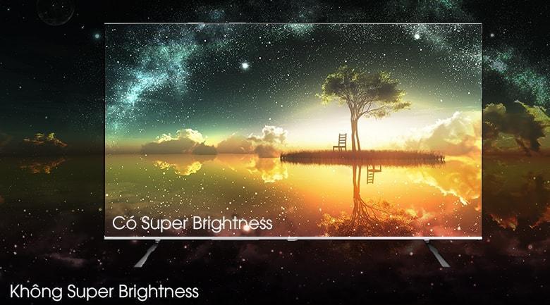 Tivi Casper 55UG6100 có màn hình sáng hơn nhờ vào Super Brightness