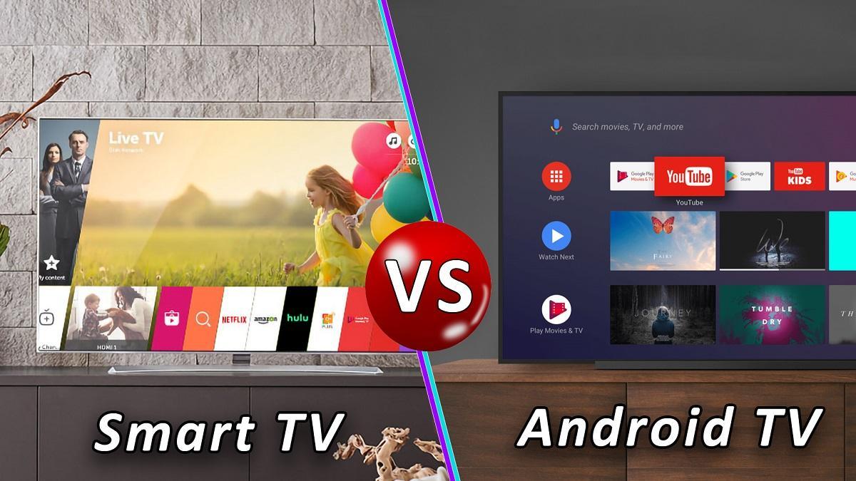 Sự khác nhau giữa smart tivi và android tivi