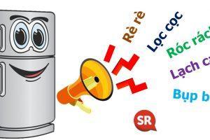 Bắt bệnh tủ lạnh kêu róc rách, ù ù, lách cách, lọc cọc