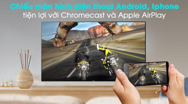 49X9500H dễ dàng chiếu màn hình điện thoại android, iphone tiện lợi với Chromecast và Apple AirPlay