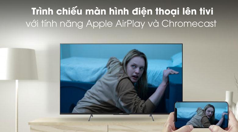 chiếu màn hình điện thoại lên tivi 49X8500H/S với tính năng Apple AirPlay và Chromecast
