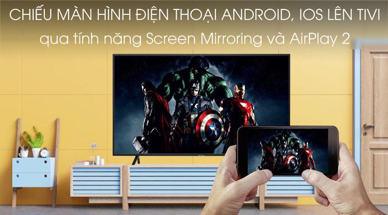 chiếu màn hình điện thoại android, IOS lên tivi qua tính năng Screen Mirroring và AirPlay 2