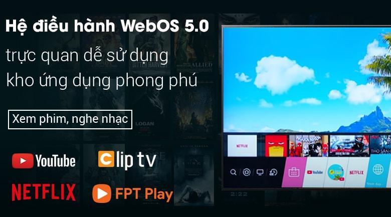 hệ điều hành WebOS 5.0 trực quan, dễ sử dụng với kho ứng dụng phong phú