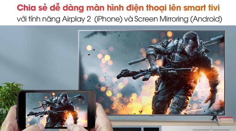 chia sẻ dễ dàng màn hình điện thoại lên smart tivi với tính năng Airplay 2 và screen Mirroring