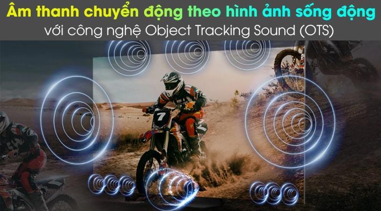 Thưởng thức những âm thanh vòm ấn tượng, chân thực nhờ công nghệ Object Tracking Sound (OTS)