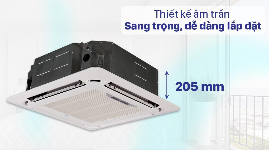 Điều hoà Midea MCD-24CRDN8 được thiết kế âm trần, độ dày chỉ 205 mm sang trọng, dễ dàng lắp đặt