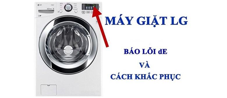 Bạn nên làm gì khi máy giặt LG báo lỗi DE