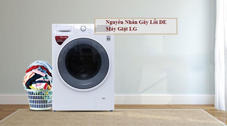 Nguyên nhân gây lỗi DE máy giặt LG
