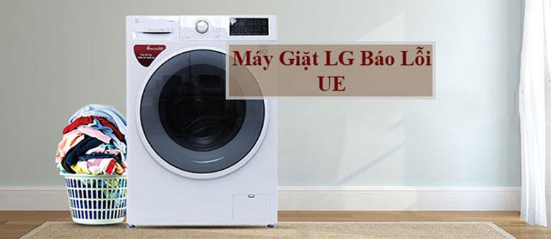 Để nhận biết máy giặt LG báo lỗi UE