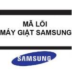 Các mã lỗi máy giặt Samsung và cách khắc phục